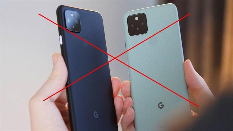 Google loại Pixel 5 và Pixel 4a khỏi cửa hàng, Pixel 6 sắp ra mắt?