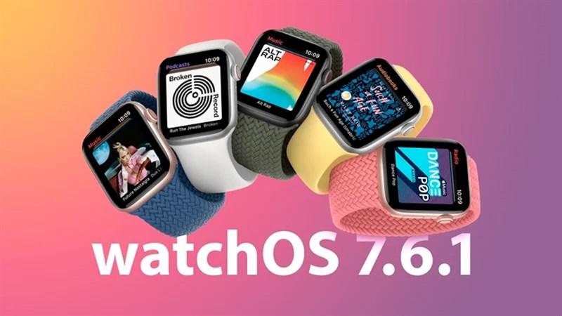 Apple tung ra bản cập nhật watchOS 7.6.1 chủ yếu cập nhật về bảo mật