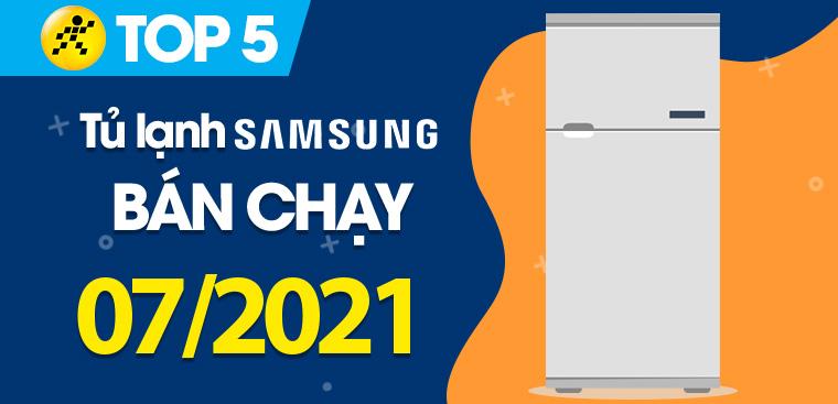 Top 5 Tủ lạnh Samsung bán chạy nhất tháng 7/2021 tại Điện máy XANH