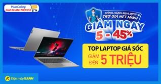 """Top 9 laptop sale """"sập sàn"""" lên đến 5 triệu, work from home hiệu quả, mua online, giao nhanh miễn phí"""