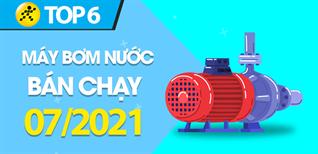 Top 6 Máy bơm nước bán chạy nhất tháng 7/2021 tại Điện máy XANH