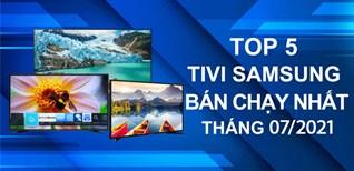Top 5 Tivi Samsung bán chạy nhất tháng 7/2021 tại Điện máy XANH