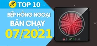 Top 10 Bếp hồng ngoại bán chạy nhất tháng 7/2021 tại Điện máy XANH