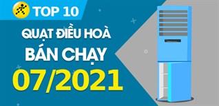 Top 10 Quạt điều hoà bán chạy nhất tháng 7/2021 tại Điện máy XANH