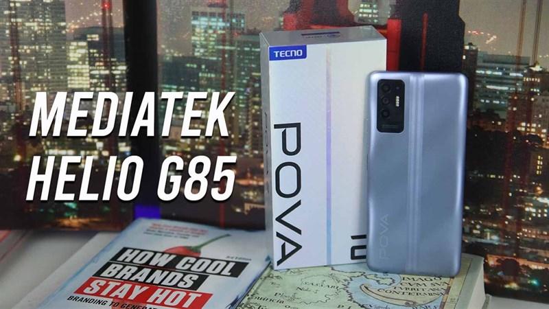 Tecno POVA 2 được trang bị con chip MediaTek Helio G85 cho hiệu năng tốt trong tầm giá.