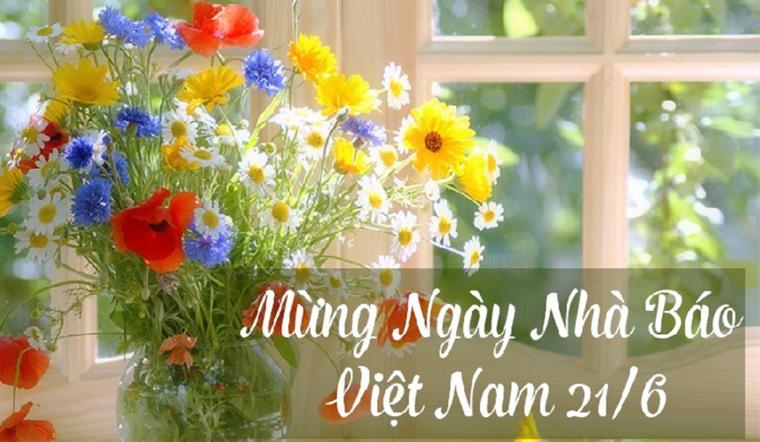 Gợi ý 40 lời chúc ngày Nhà báo Việt Nam 21/6 hay và ý nghĩa nhất