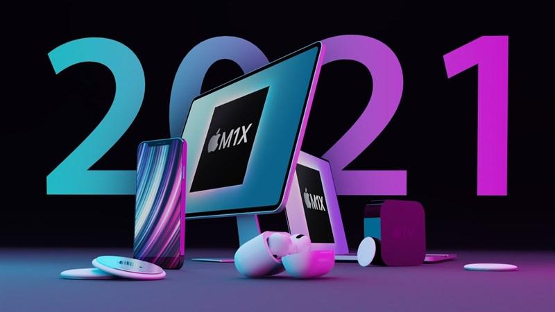 Apple sẽ ra mắt những sản phẩm gì sắp tới?