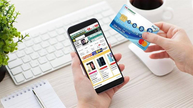 Thanh toán qua thẻ tín dụng FE, giảm ngay 200K cho sản phẩm từ 1 triệu