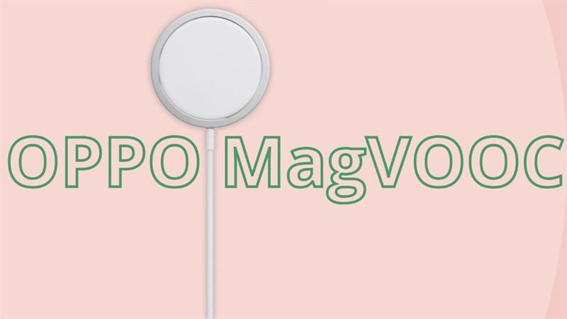 OPPO đăng ký nhãn hiệu MagVOOC