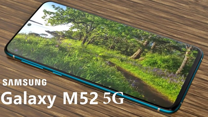Giá bán Galaxy M52 5G: Dự kiến cao hơn Galaxy M51