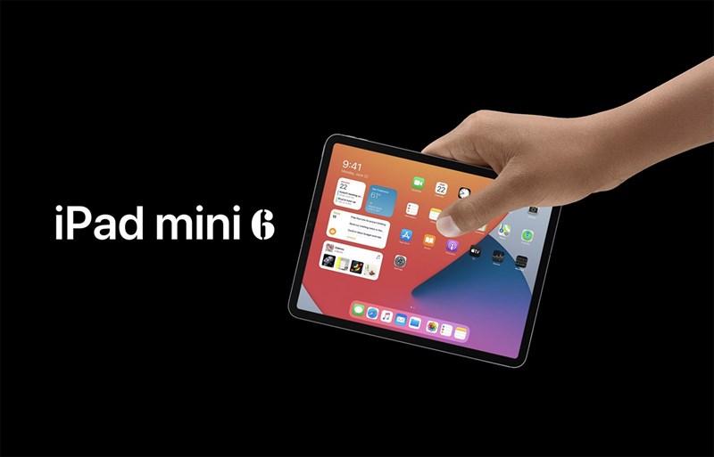 Thiết kế của iPad mini 6 được tiết lộ: Viền mỏng hơn, không nút Home