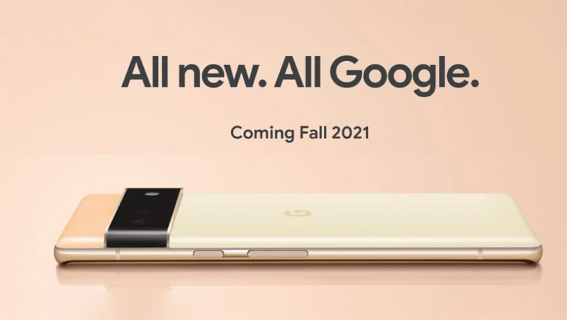 Google Pixel 6 và 6 Pro sẽ được sản xuất tại Trung Quốc do các hạn chế COVID-19