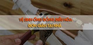 Cách vệ sinh ống đồng điều hoà đơn giản, hiệu quả ngay tại nhà
