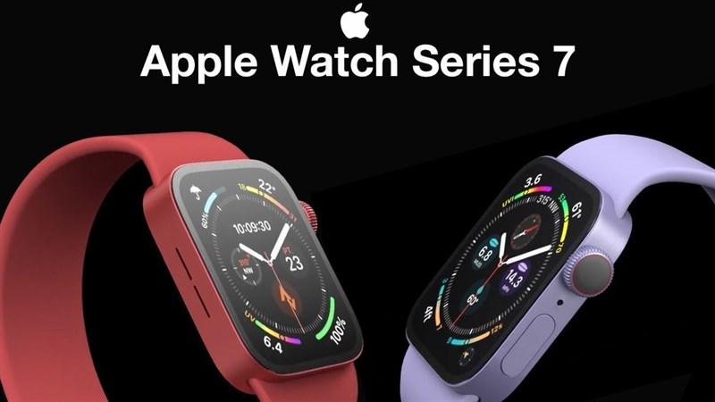 Apple Watch Series 7 sẽ có kích thước lớn hơn