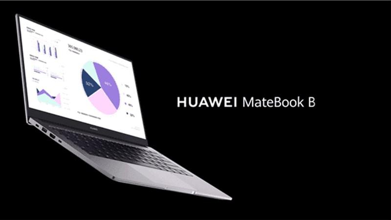 Huawei mới ra mắt dòng MateBook B: 3 phiên bản, chip Intel, máy nhẹ,..