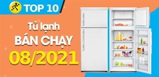 Top 10 Tủ Lạnh bán chạy nhất tháng 8/2021 tại Điện máy XANH