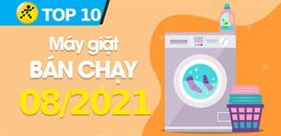 Top 10 Máy giặt bán chạy nhất tháng 8/2021 tại Điện máy XANH
