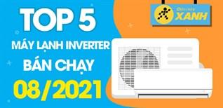 Top 5 Máy lạnh inverter tiết kiệm điện bán chạy nhất tháng 8/2021 tại Điện máy XANH