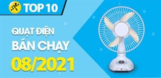 Top 10 Quạt điện bán chạy nhất tháng 8/2021 tại Điện máy XANH