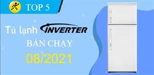 Top 5 Tủ Lạnh Inverter tiết kiệm điện bán chạy nhất tháng 8/2021 tại Điện máy XANH
