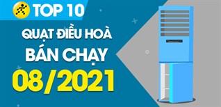 Top 10 Quạt điều hoà bán chạy nhất tháng 8/2021 tại Điện máy XANH