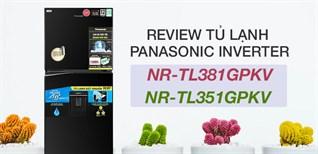 Đánh giá tủ lạnh diệt khuẩn 99.99% Panasonic dòng NR-TL-GPKV