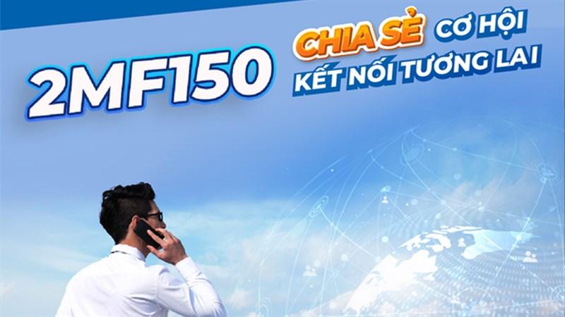 Gói cước trả sau 2MF150 của MobiFone ưu đãi lớn, thoải mái gọi điện...