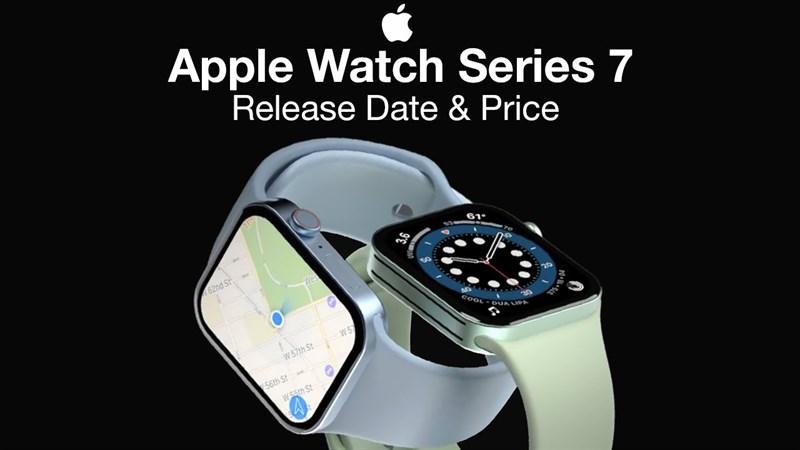 Tin vui: Apple đã giải quyết các vấn đề sản xuất Apple Watch Series 7