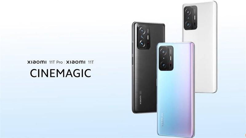 Xiaomi 11T và 11T Pro ra mắt