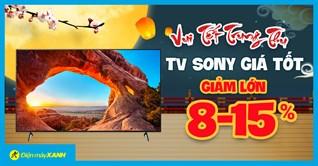 Flashsale Trung Thu - TV Sony giảm lớn 15%, giá tốt có trả góp. Mua ngay!