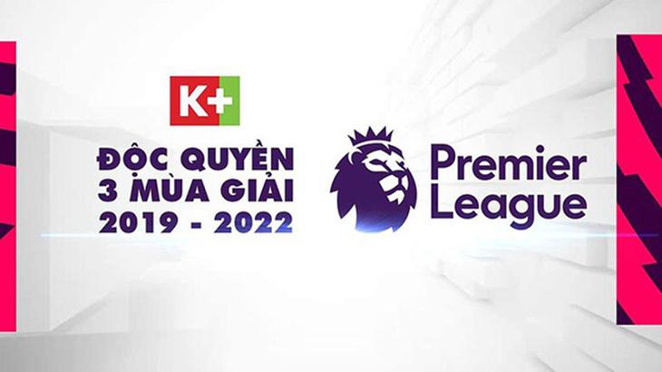 K + là kênh độc quyền của giải Ngoại hạng Anh 2021/22