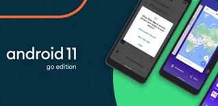 Tìm hiểu những nổi bật trên Android 11 Go Edition