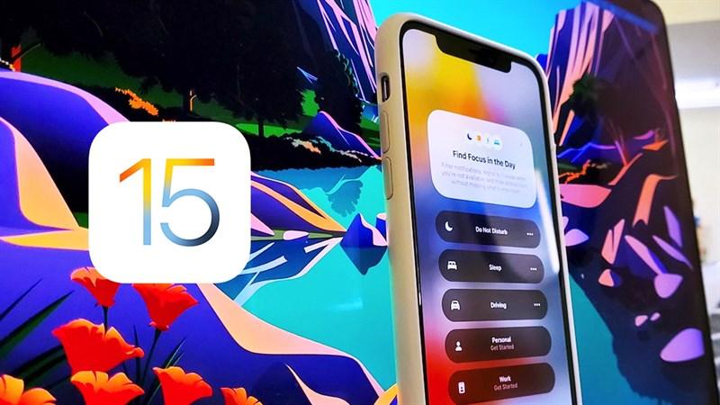 Tính năng trên iOS 15 chính thức