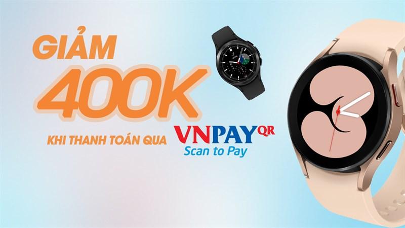 Sắm Samsung Galaxy Watch 4, giảm ngay 400K khi thanh toán qua VNPAY