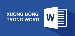 Cách xuống dòng trong Word và mẹo xử lý lỗi xuống dòng thường gặp
