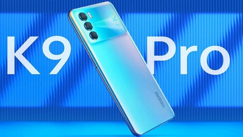 OPPO K9 Pro ra mắt với màn hình 120Hz, Dimensity 1200