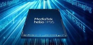 Đánh giá hiệu năng MediaTek Helio P95 8 nhân