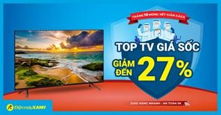 Hết giãn cách, sắm ngay TV sale đến 27%, chỉ từ 5 triệu lại hỗ trợ trả góp giá cực hấp dẫn