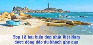 Top 12 bãi biển đẹp nhất Việt Nam được đông đảo du khách ghé thăm