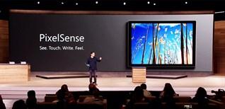 Công nghệ PixelSense đằng sau Microsoft Surface