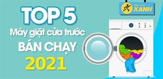 Top 5 máy giặt cửa trước bán chạy nhất năm 2021 tại Điện máy XANH