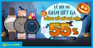 Lễ hội Ma - Đồng hồ nữ giảm hết ga 55%, giá tốt đến hoảng hốt