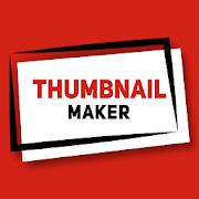 Thumbnail Maker 2020 - Ứng dụng tạo hình bìa video trên YouTube