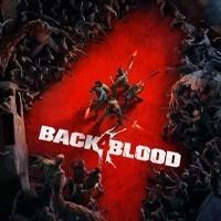 Back 4 Blood - Game bắn súng diệt zombie