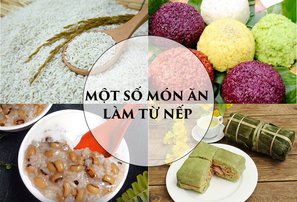 Một số món ăn làm từ gạo nếp