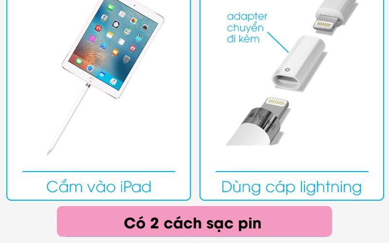 Bút cảm ứng Apple Pencil Gen 1 - 2 cách sạc