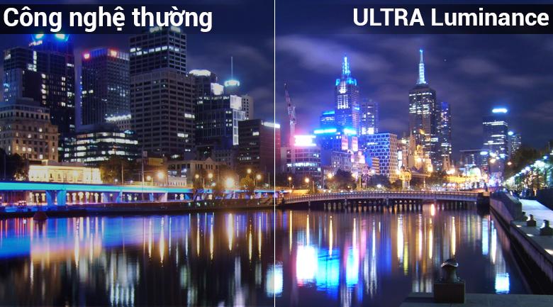 Công nghệ ULTRA Luminance tăng cường độ sáng