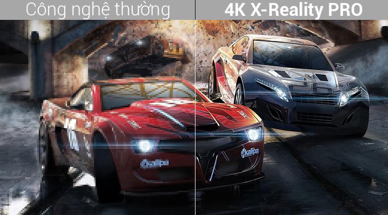 Công nghệ 4K X-Reality PRO nâng cấp chất lượng hình ảnh