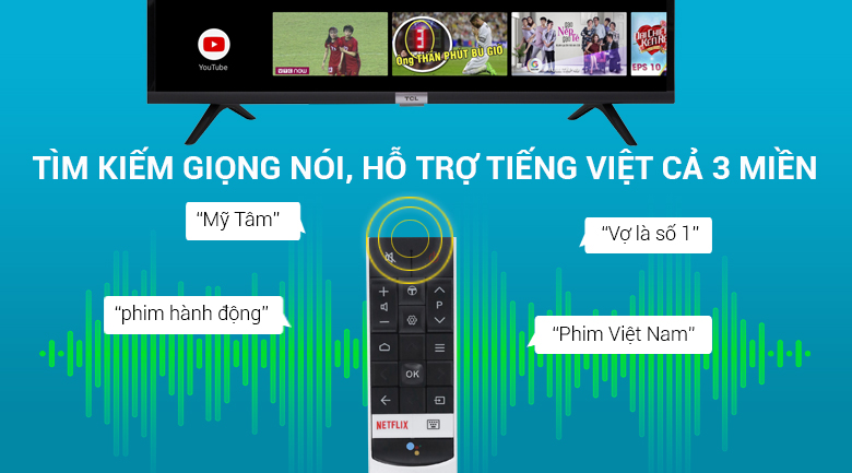 Tìm kiếm giọng nói bằng tiếng Việt trên Android Tivi TCL 32 inch 32S6500