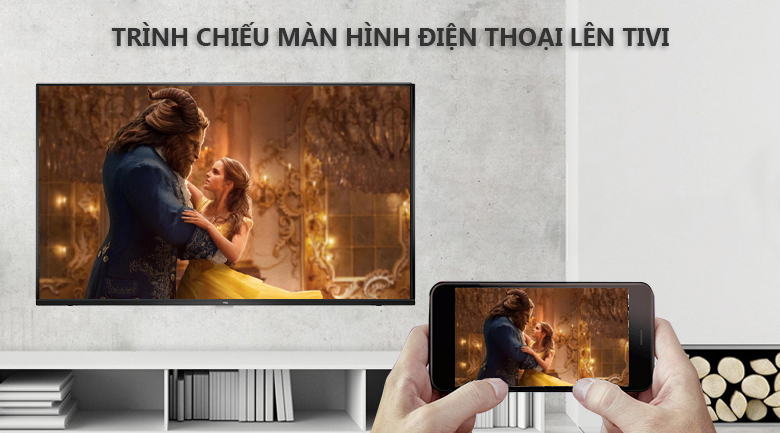 Chiếu màn hình điện thoại lên tivi - Android Tivi TCL 43 inch 43S6500